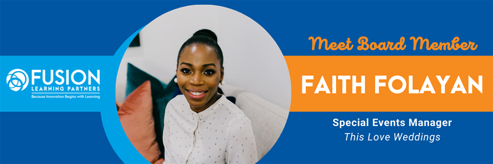 Fusion Board Feature: Faith Folayan